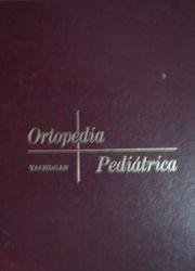 ORTOPEDIA PEDIATRIA TACHDJIAN PDF
